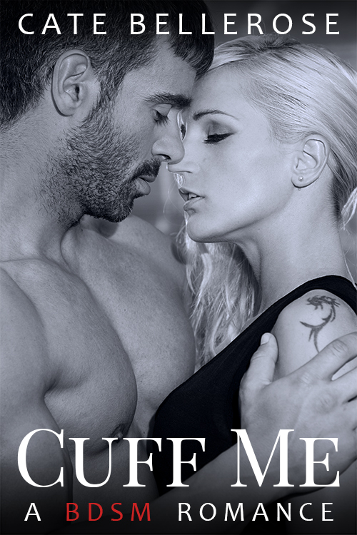 Cover of Cuff Me: A BDSM Romance